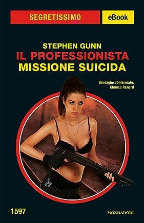 Il Professionista - Missione suicida (Segretissimo)