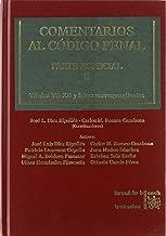 Comentarios al Código Penal Parte Especial Vol. II
