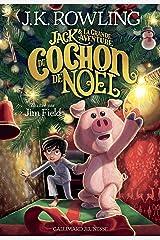 Jack et la grande aventure du Cochon de Noël Format Kindle