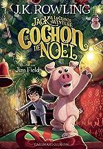 Jack et la grande aventure du Cochon de Noël (French Edition)