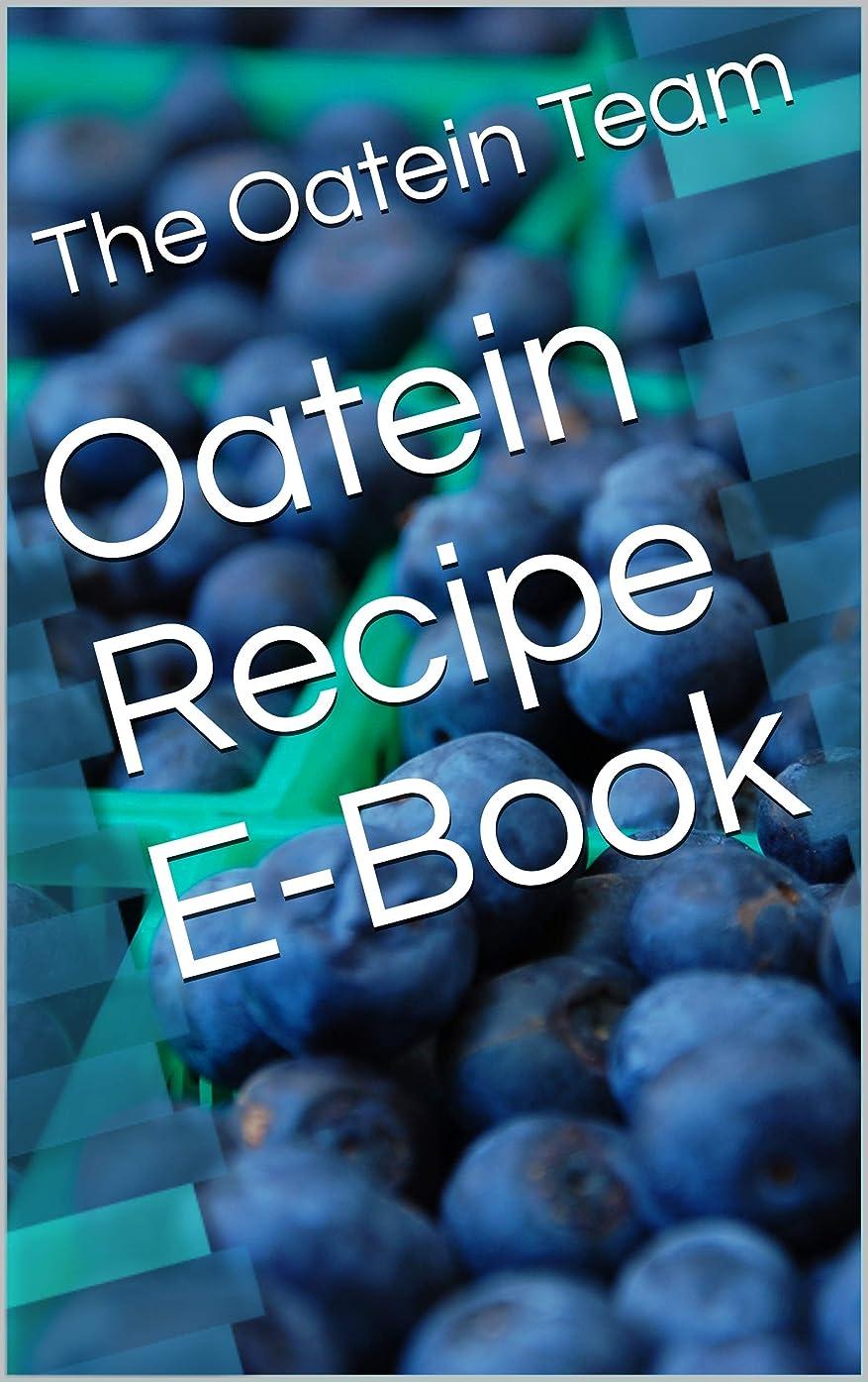 囲いパラメータ変えるOatein Recipe E-Book (English Edition)