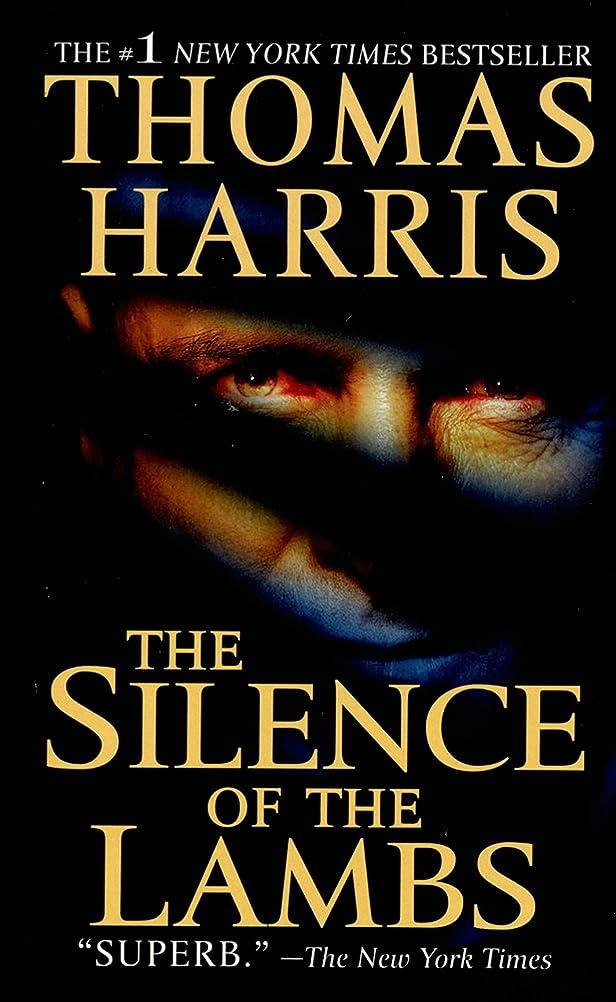 かわすコテージスピリチュアルThe Silence of the Lambs (Hannibal Lecter Book 2) (English Edition)
