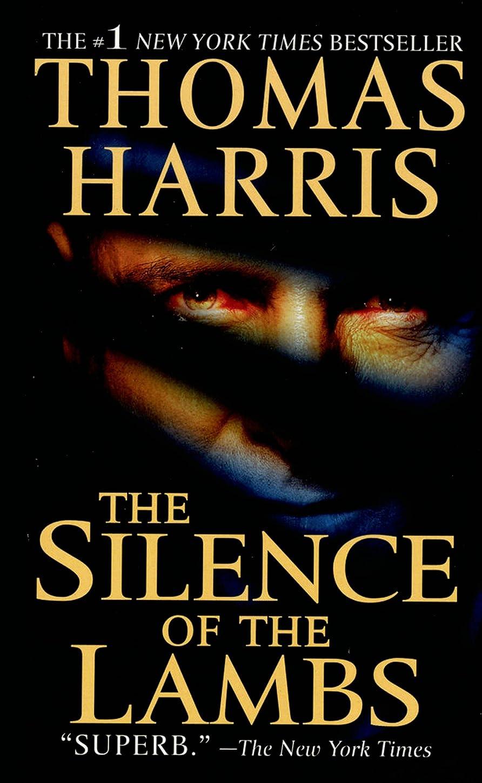 ヘルパー引く連続的The Silence of the Lambs (Hannibal Lecter Book 2) (English Edition)