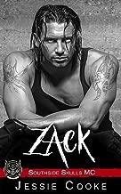 ZACK: Southside Skulls Motorcycle Club (Skulls MC Romance Book 4)