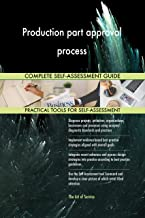 Production part approval process Toolkit: best-practice templates, step-by-step work plans and maturity diagnostics