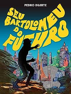 Seu Bartolomeu do futuro