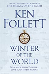 Winter of the World (The Century Trilogy Book 2) Kindle Edition