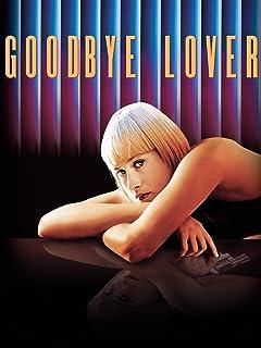Goodbye Lover (字幕版)