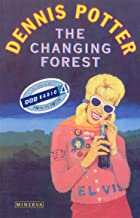 Changing Forest: Life in the Forest of Dean Today