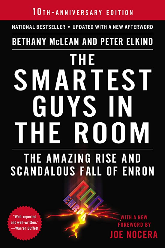 チャレンジ上げる小麦粉The Smartest Guys in the Room: The Amazing Rise and Scandalous Fall of Enron (English Edition)
