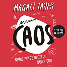 Caos [Chaos]: Nadie puede decirte quién sos [Nobody Can Tell You Who You Are]