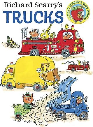 Richard Scarrys Trucks