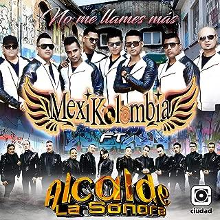 No Me Llames Más (feat. Alcalde La Sonora)