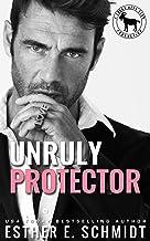 Unruly Protector : A Hero Club Novel
