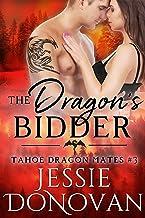 The Dragon's Bidder (Tahoe Dragon Mates Book 3)