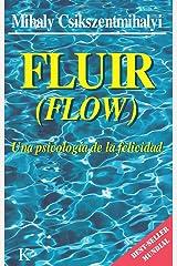 FLUIR:Una psicología de la felicidad (Spanish Edition) eBook Kindle
