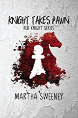 Knight Takes Pawn (Red Knight) (Volume 1) Paperback