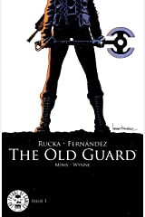 The Old Guard #1 Kindle Edition