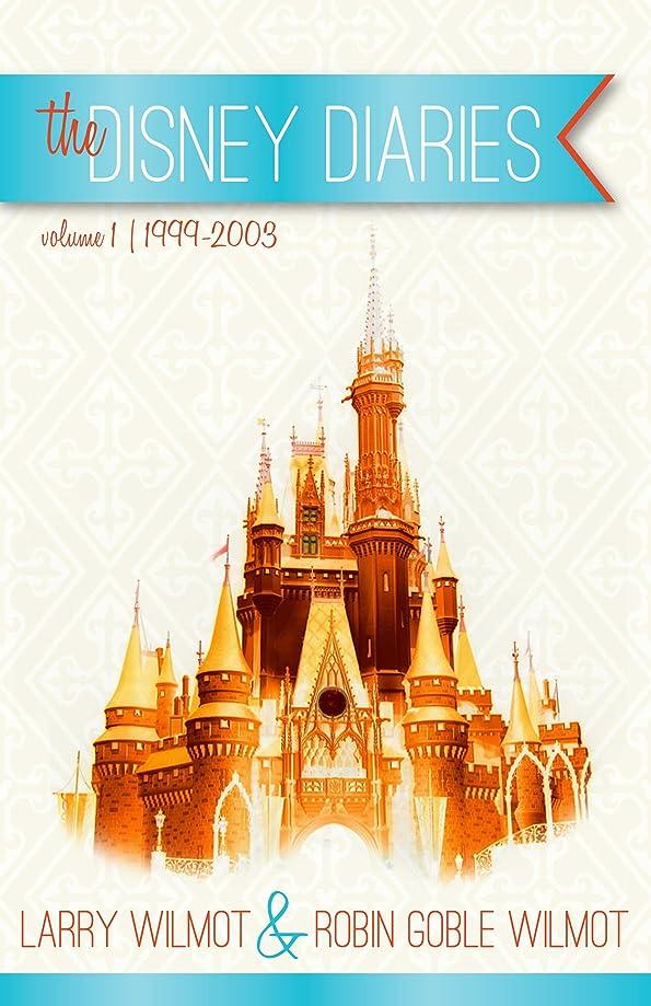 一不合格ものthe Disney Diaries Volume 1 (English Edition)