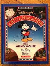DISNEY'S ART OF ANIMATION Disney's Art of Animation #1: From Mickey Mouse, To Beauty and the Beast