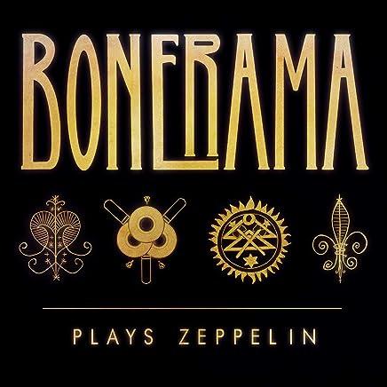 Bonerama - Bonerama Plays Zeppelin (2019) LEAK ALBUM
