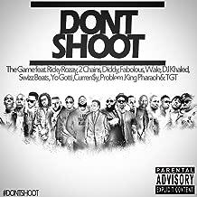 Don't Shoot (feat. Rick Ross, 2 Chainz, Diddy, Fabolous, Wale, DJ Khaled, Swizz Beatz, Yo Gotti, Currensy, Problem, King Pharaoh & TGT) - Single [Explicit]