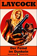 Laycock 229: Der Feind im Dunkeln (Western-Serie) (German Edition)