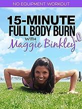 15-Minute Full Body Burn 1.0 Workout