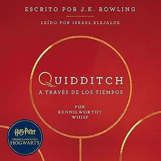 Quidditch a través de los tiempos: Harry Potter Libro de la Biblioteca Hogwarts