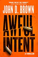 Awful Intent: A Frank Shaw Action Thriller (Book 2) Kindle Edition