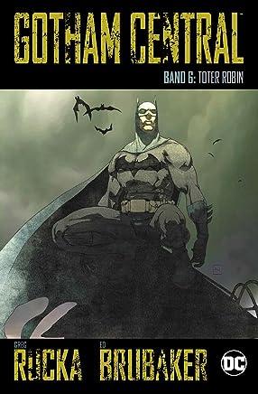 Gotham Central: Bd. 6: Toter Robin