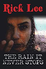 The Rain It Never Stops Kindle Edition