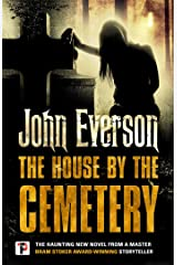 The House by the Cemetery (Fiction Without Frontiers) Kindle Edition