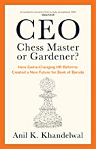 CEO—Chess Master or Gardener?: How Game-Changing HR