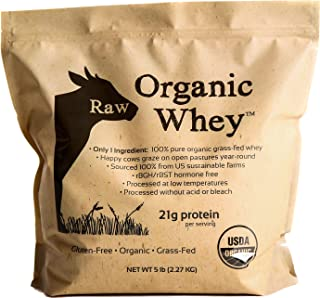Raw Organic Whey 5LB - USDA Certified Organic Whey Protein Powder, Happy Healthy Cows, COLD PROCESSED Undenatured 100% Gra...
