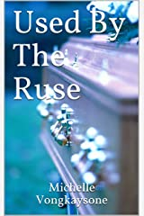 Used By The Ruse Kindle Edition