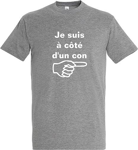 T-shirt homme je suis à côté d/'un con drôle et humoristique cadeau copain