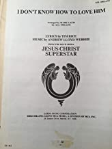 """I Don't Know How to Love Him (from """"Jesus Christ Superstar) for all organs"""