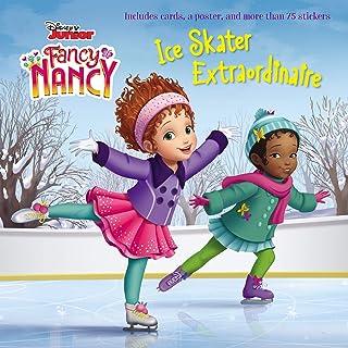 Disney Junior Fancy Nancy: Ice Skater Extraordinaire