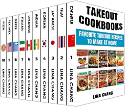 Takeout Cookbooks Box Set 10 books in 1! Favorite Takeout Recipes to Make at Home: 1. Chinese; 2. Thai; 3. Japanese; 4. Ko...