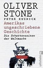 Amerikas ungeschriebene Geschichte: Die Schattenseiten der Weltmacht (German Edition)