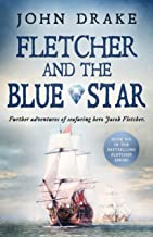 Fletcher and the Blue Star: Further adventures of seafaring hero Jacob Fletcher