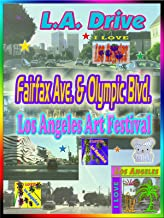 Clip: Fairfax Ave. & Olympic Blvd. Los Angeles Art Festival