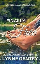 Finally Free (Women of Fossil Ridge Book 2)