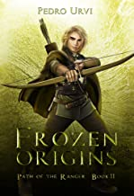 Frozen Origins: (Path of the Ranger Book 11)