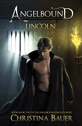 Lincoln: Angelbound Lincoln Series Book 2