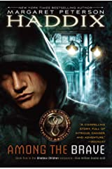 Among the Brave (Shadow Children Book 5) Kindle Edition