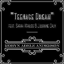 Teenage Dream (feat. Sarah Krauss & Julianne Daly)