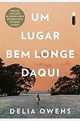 Um Lugar Bem Longe Daqui (Portuguese Edition) Kindle Edition
