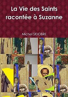 La Vie des Saints racontée à Suzanne